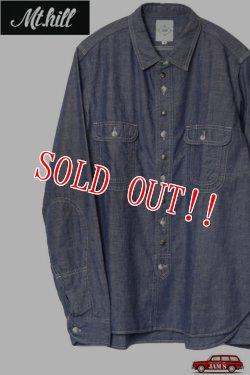 画像1: 「Mt.hill」 Double Elbow Indigo Chambray Work shirts Custom マウントヒル ダブルエルボー インディゴシャンブレーワークシャツ カスタム [インディゴ]