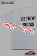 「CAL O LINE」DETROIT SUCKS PRINT S/S T-SHIRTS キャルオーライン プリント 半袖Tシャツ  CL192-001 [ホワイト]